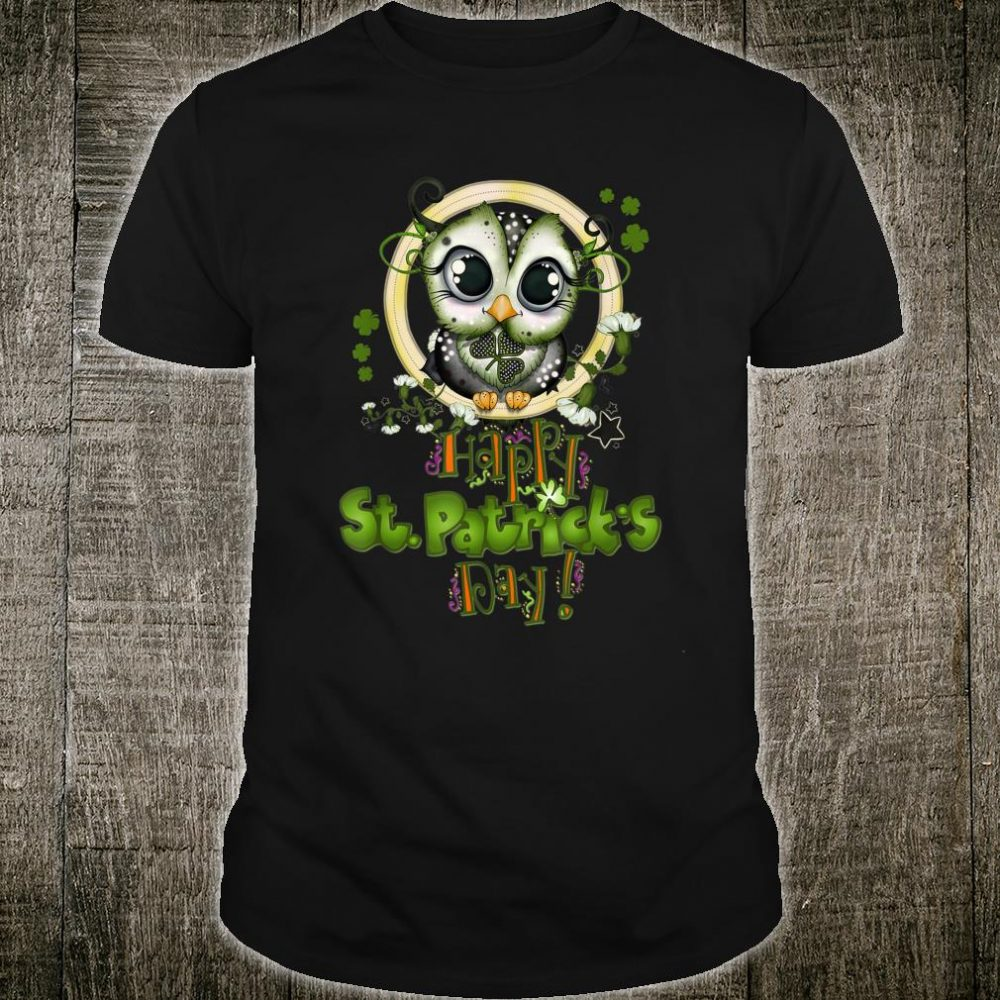 Funny Happy St Patricks Day Cute Owl Shirt