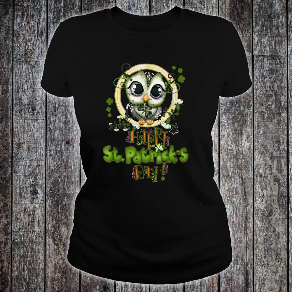 Funny Happy St Patricks Day Cute Owl Shirt ladies tee