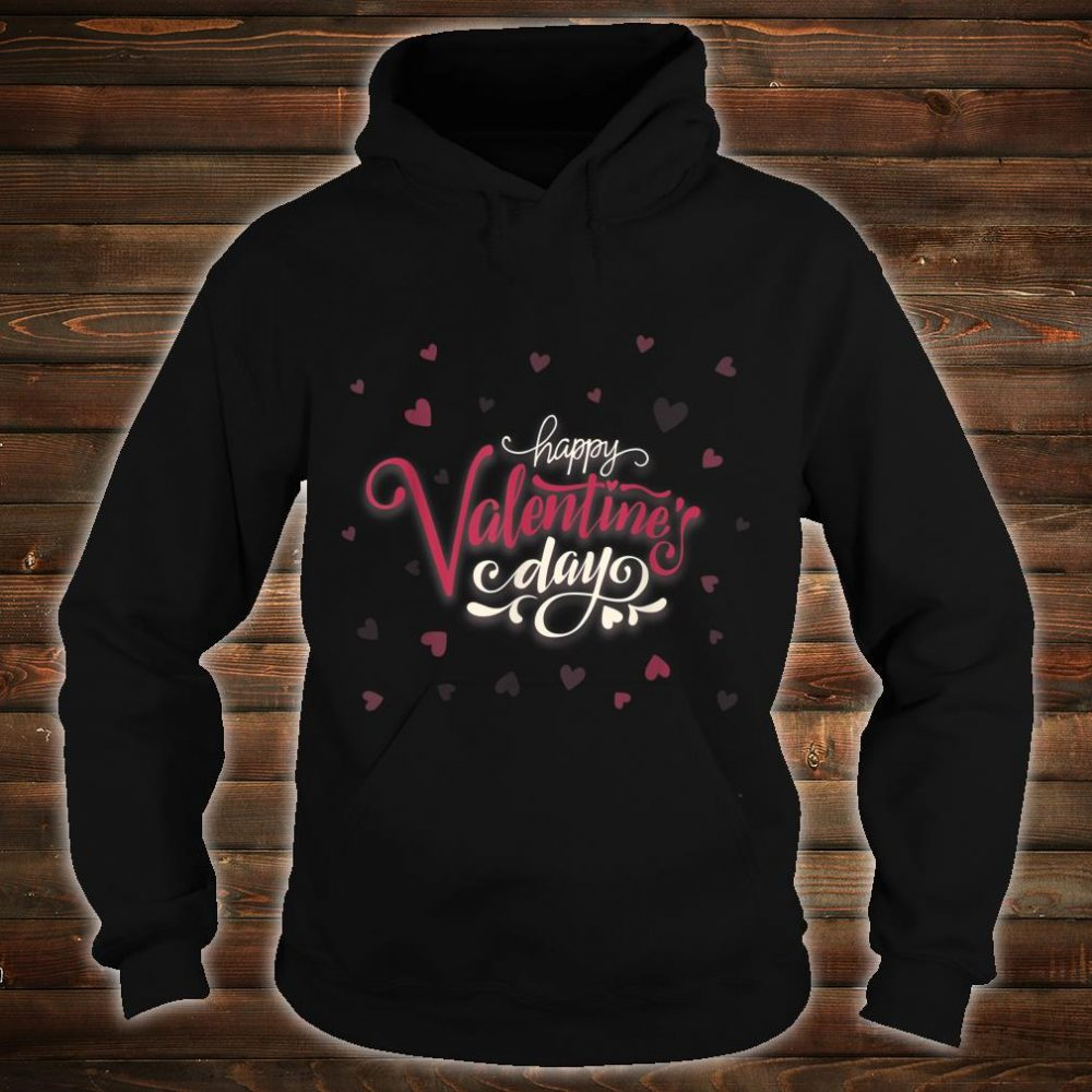 Happy Valentines Day Heart Shirt hoodie