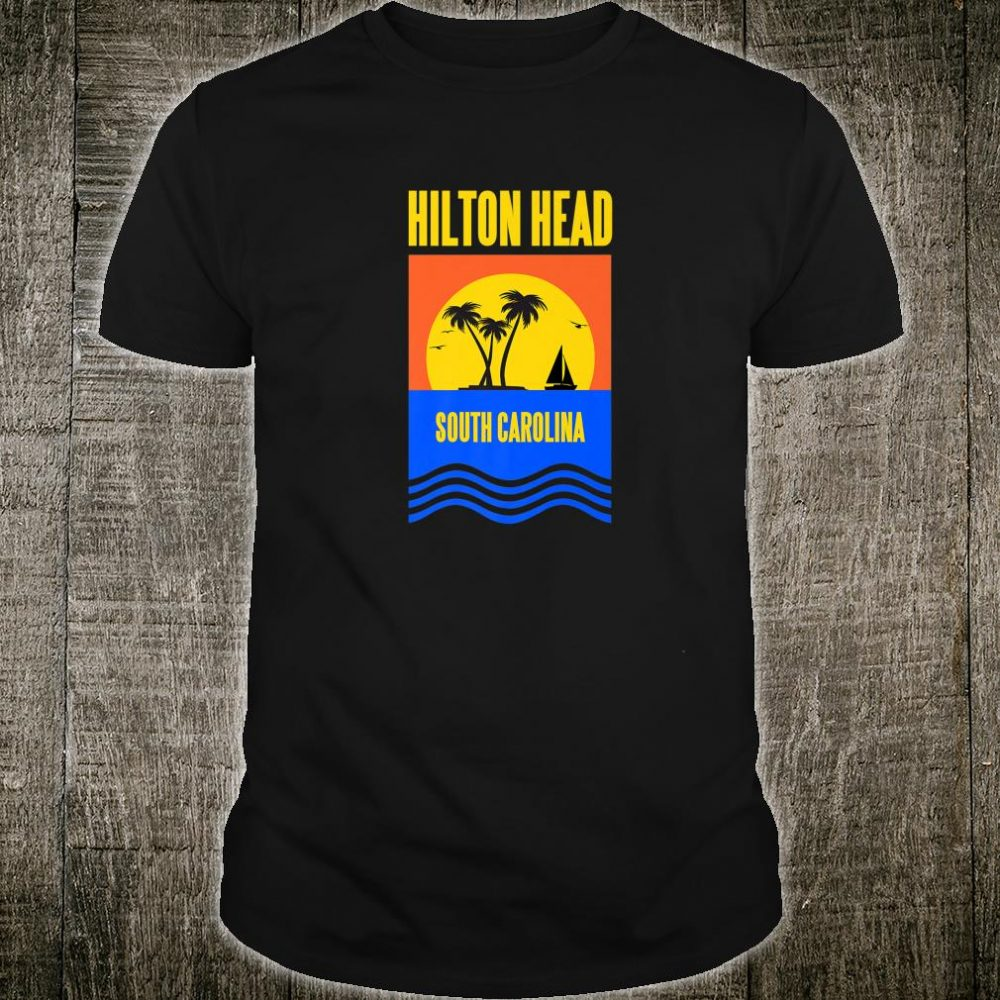 Hilton Head South Carolina Vacation Souvenir Shirt