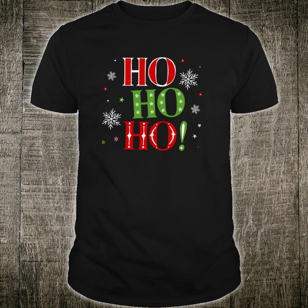 Ho Ho Ho Christmas Santa Festive Seasonal Shirt