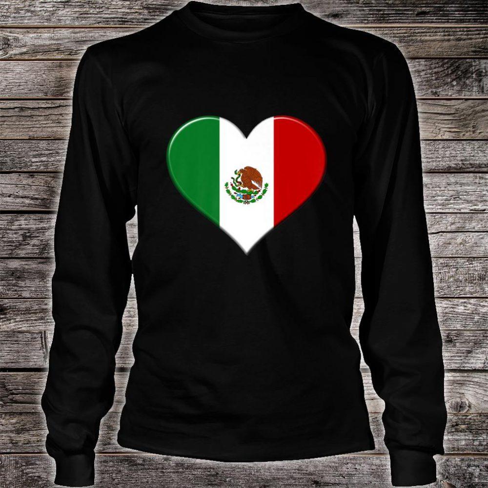 I love Mexico National Flag Pride Heart Shirt long sleeved