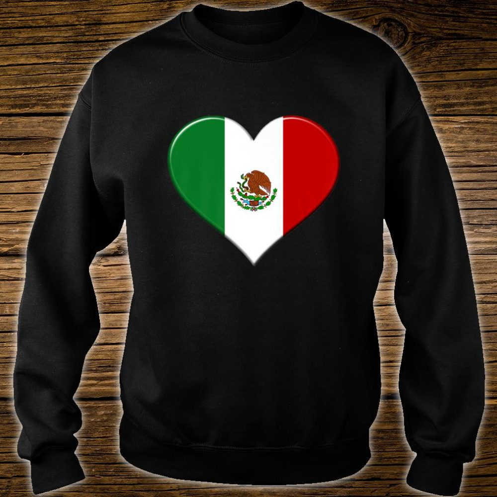 I love Mexico National Flag Pride Heart Shirt sweater