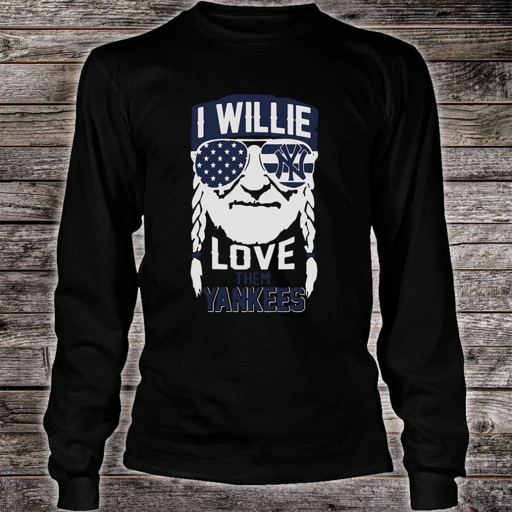 I willie love them Yankees shirt long sleeved