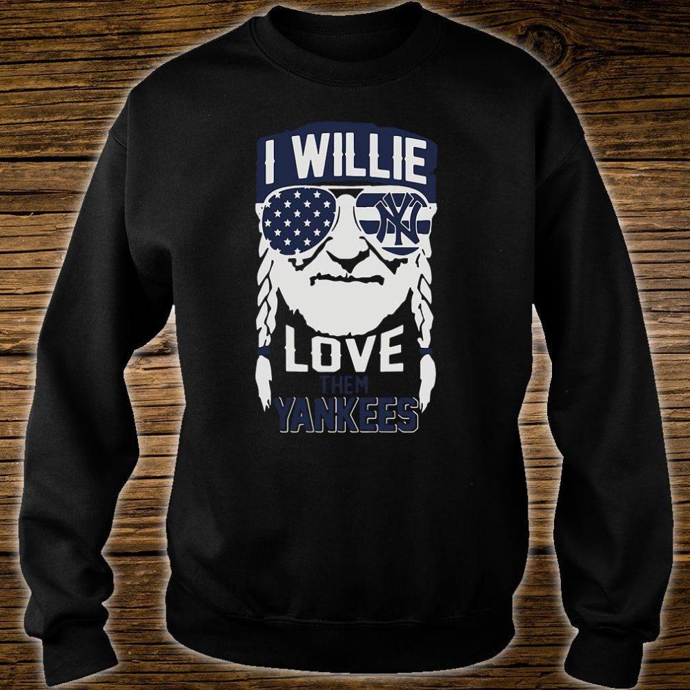 I willie love them Yankees shirt sweater