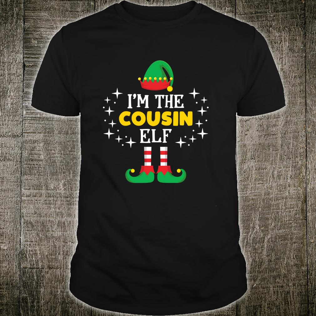 I'm The Cousin Elf Xmas Family Matching Group Party Shirt