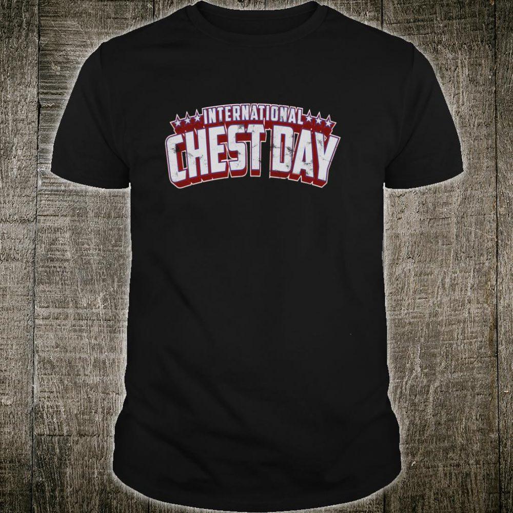 International Chest Day Gym Workout Shirt