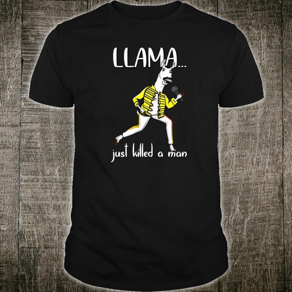 Llama Just Killed A Man, Singing llama Parody Shirt