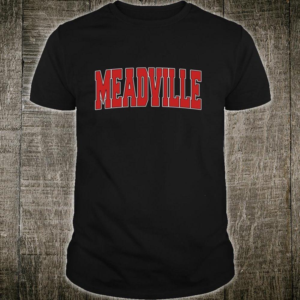 MEADVILLE PA PENNSYLVANIA Varsity Style USA Vintage Sports Shirt