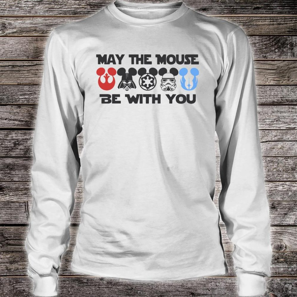 May the mouse be with you shirt long sleeved