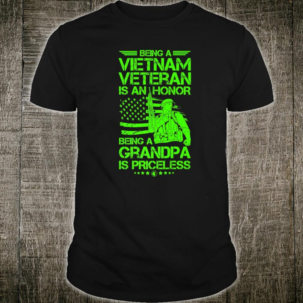 Mens Being A Vietnam Veteran Is A Honor For Grandpas Shirt