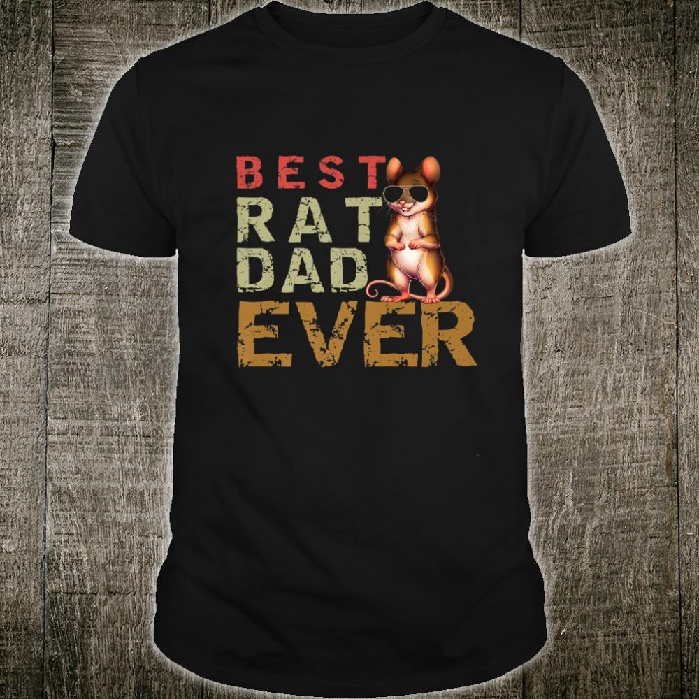 Mens Best Rat Dad Ever Rat Daddy Owner Shirt