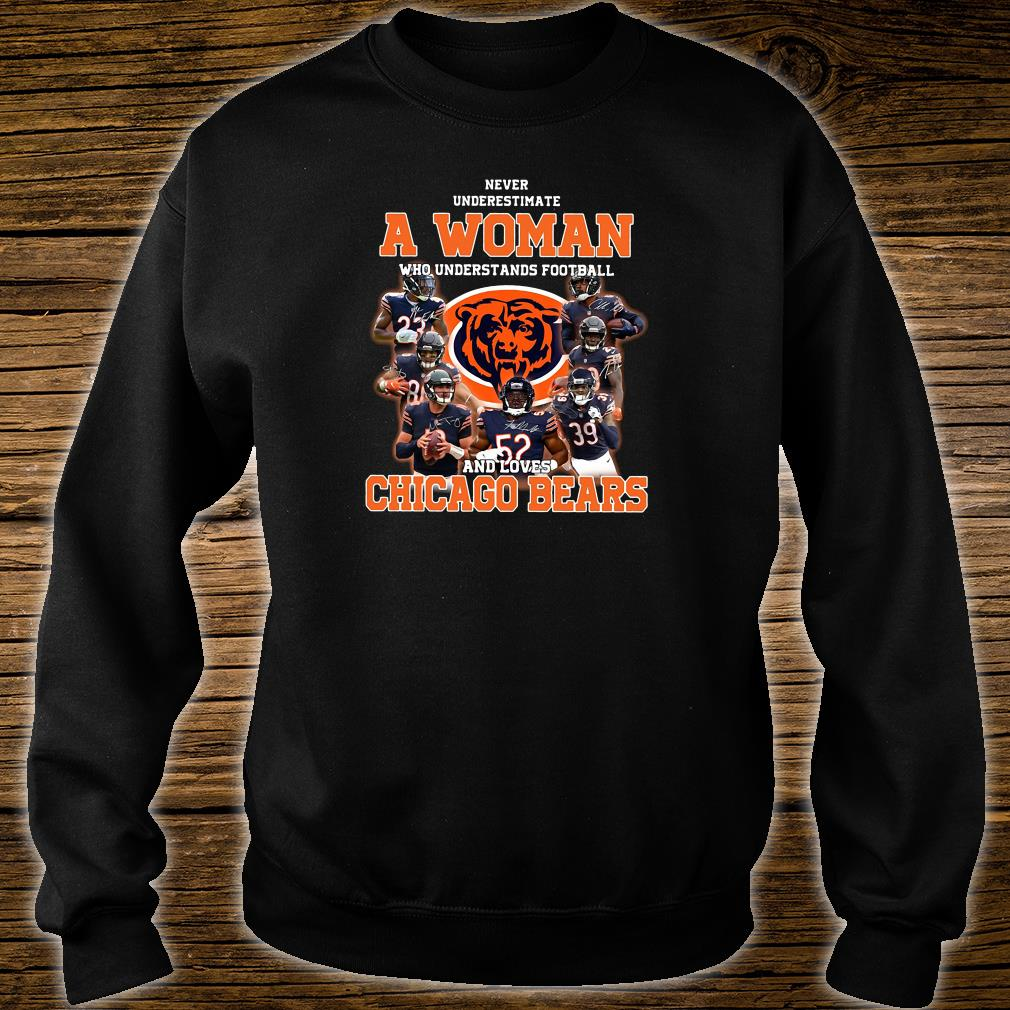 size 40 4d8ed c1f13 Never underestimate a woman who understands football and loves Chicago  Bears shirt