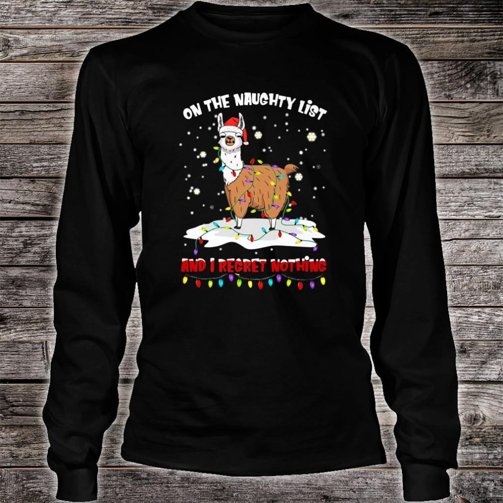 On The Naughty List I Regret Nothing Santa Hat Llama Xmas Shirt long sleeved