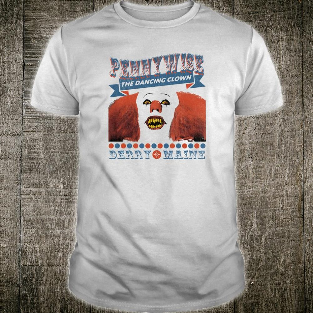 Pennywise the dancing clown Derry Maine shirt