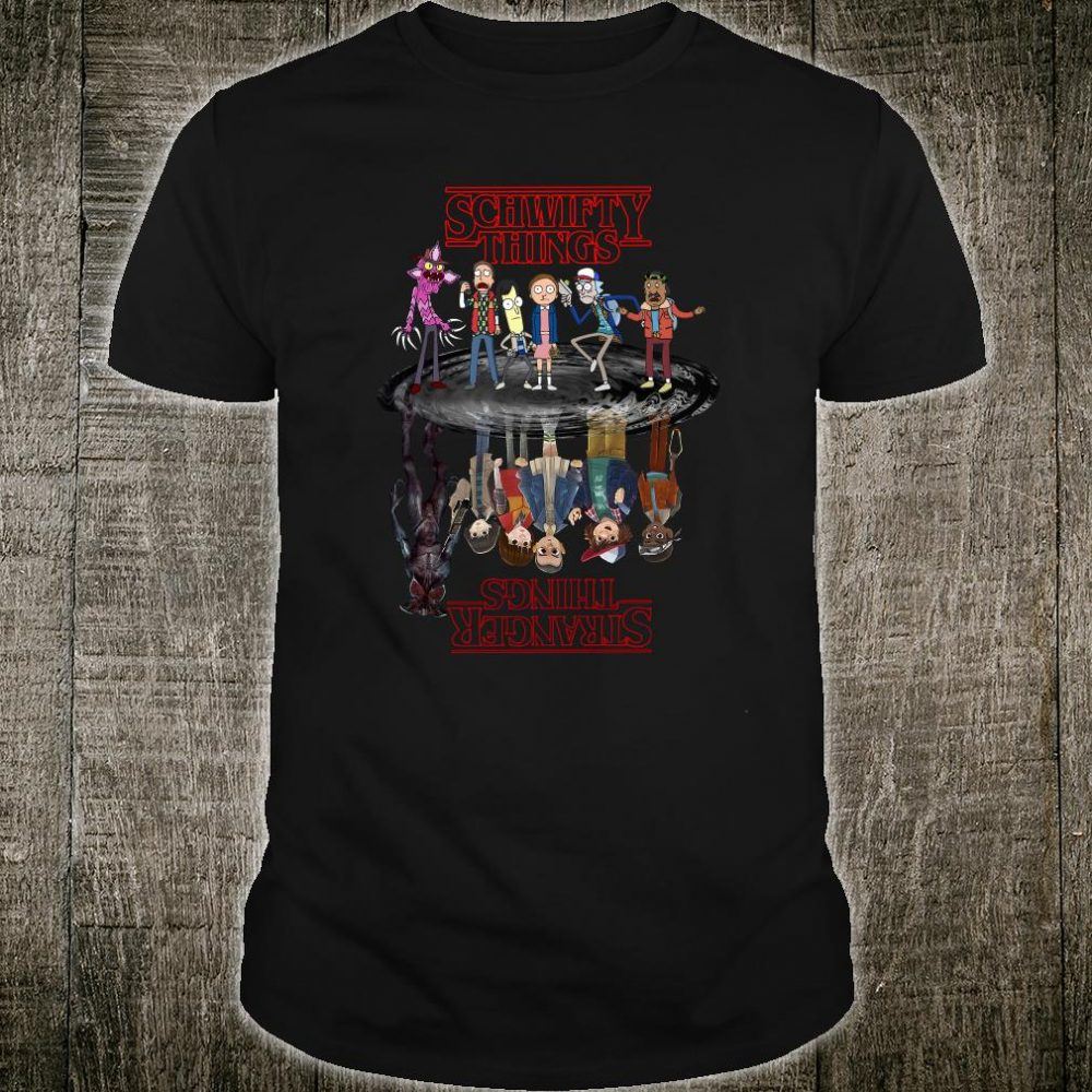 Schwifty things in water Stranger Things shirt