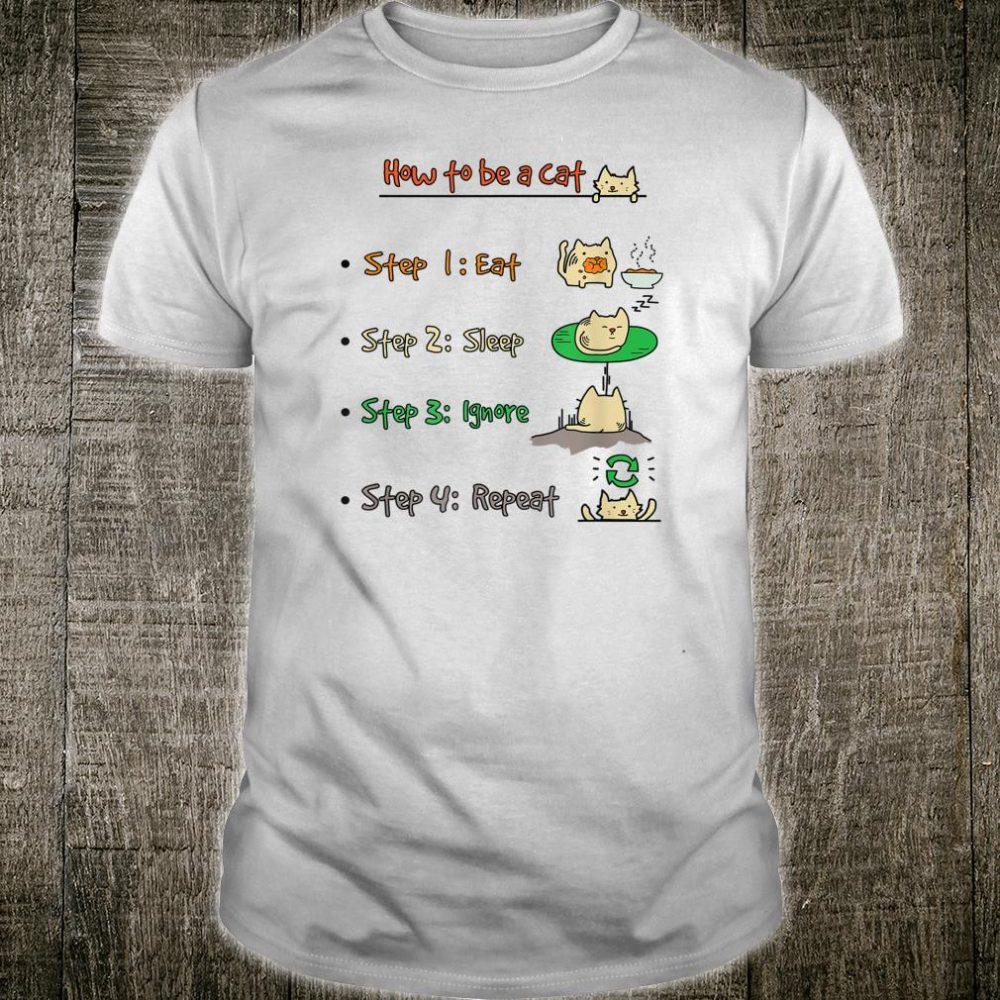 Shirt.Woot How to be a Cat Shirt