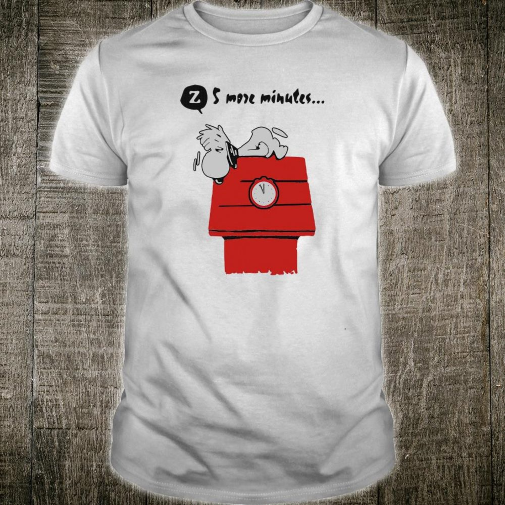 Snoopy 5 more minutes shirt