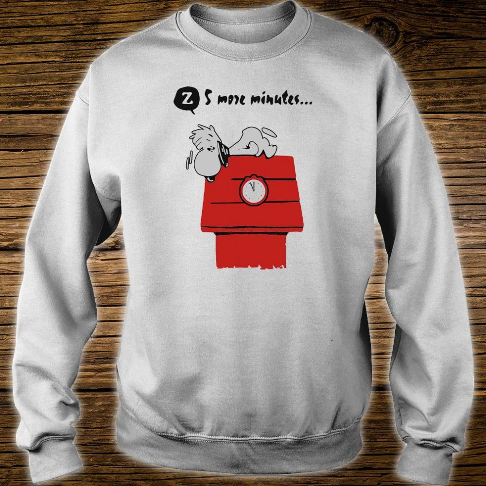 Snoopy 5 more minutes shirt sweater