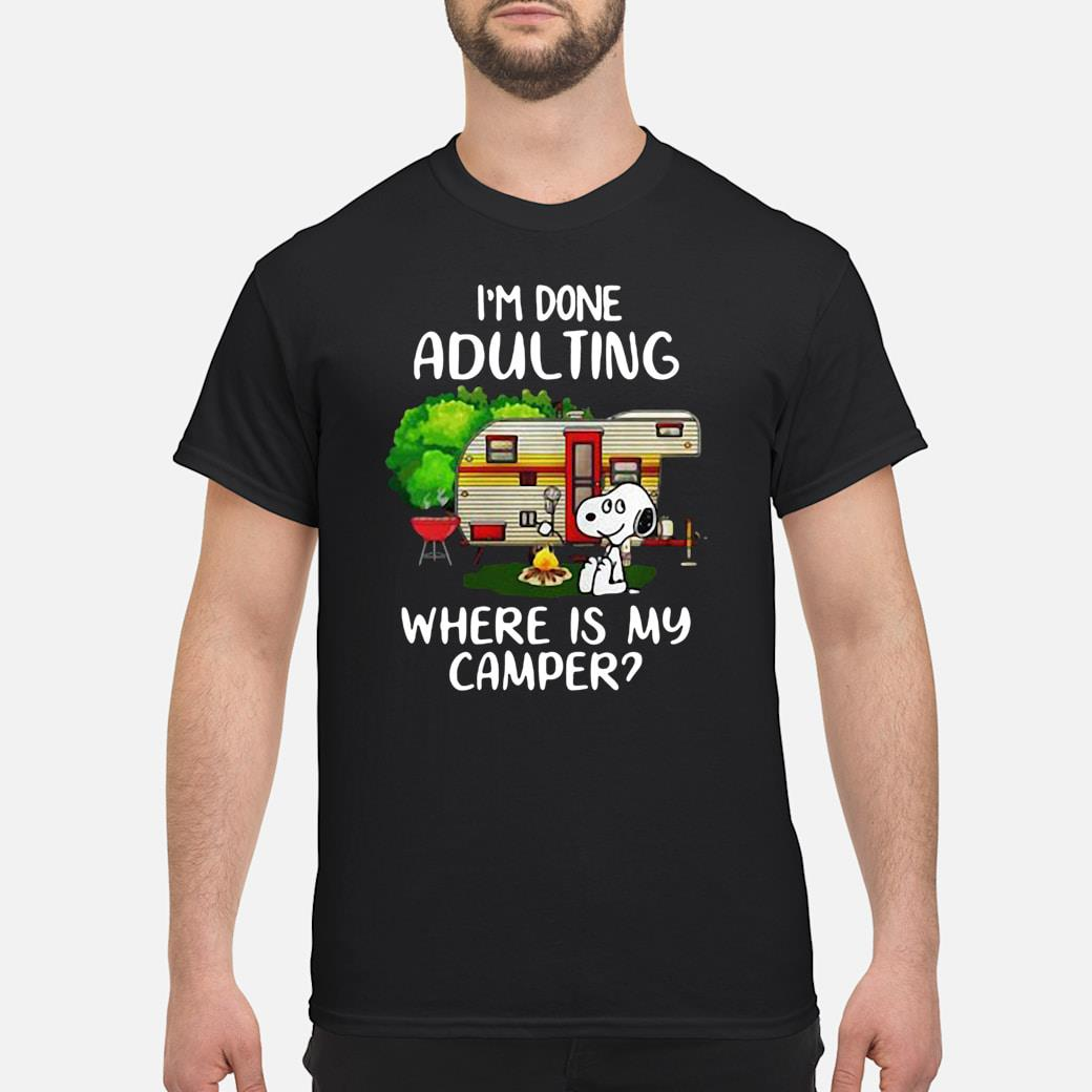 Snoopy I'm done adulting where is my camper shirt