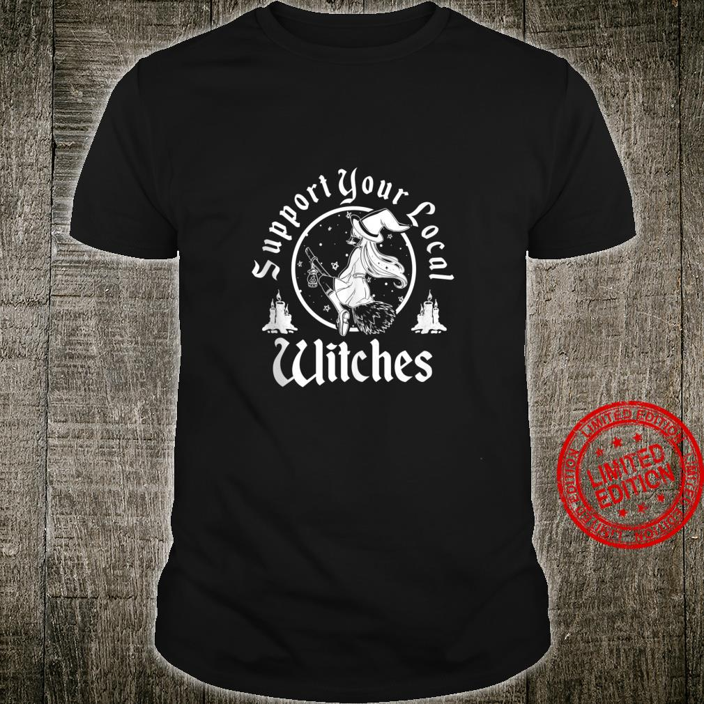 Support Your Local Witches Girls Halloween Costume Shirt