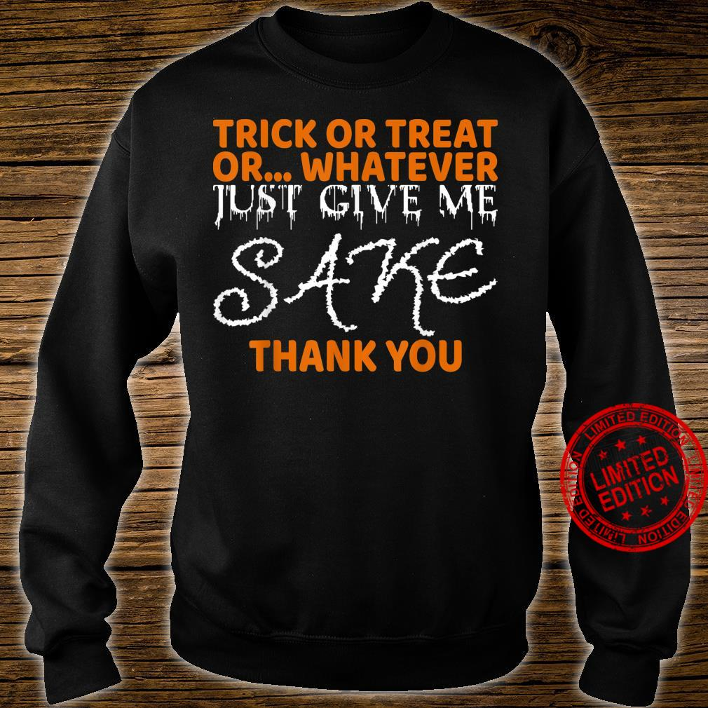 Trick Treat Whatever Give Sake Thank You Halloween Shirt sweater