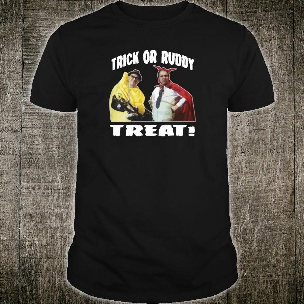 Trick or Ruddy treat shirt