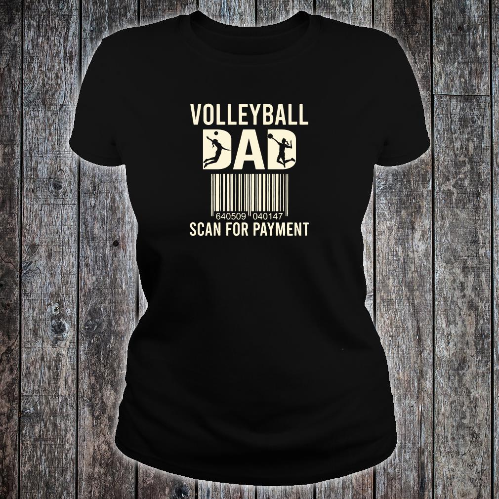 Volleyball dad scan for payment shirt ladies tee