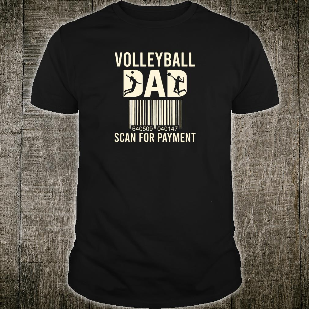 Volleyball dad scan for payment shirt