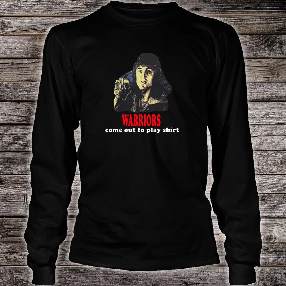 Warriors come out to play shirt long sleeved