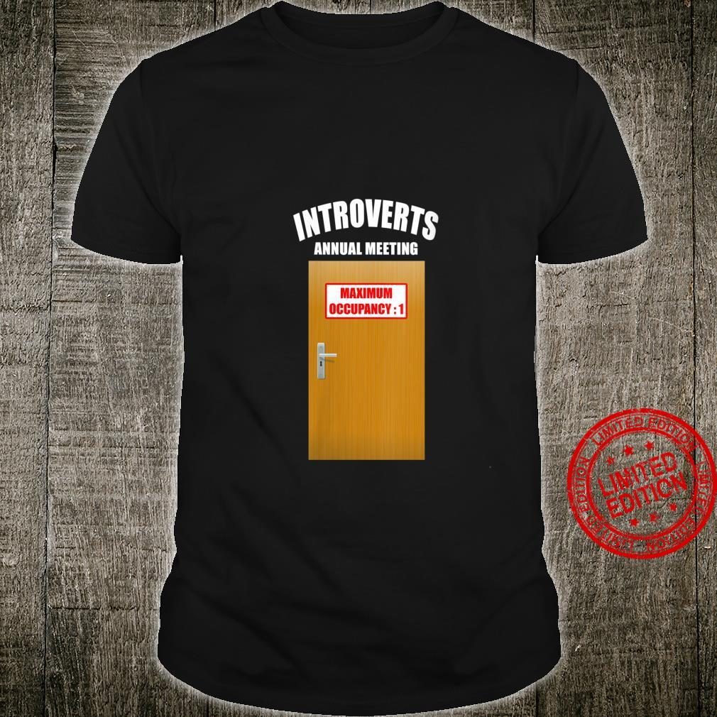 Womens Introvert Annual Meeting Maximum Occupancy 1 Introverted Shirt