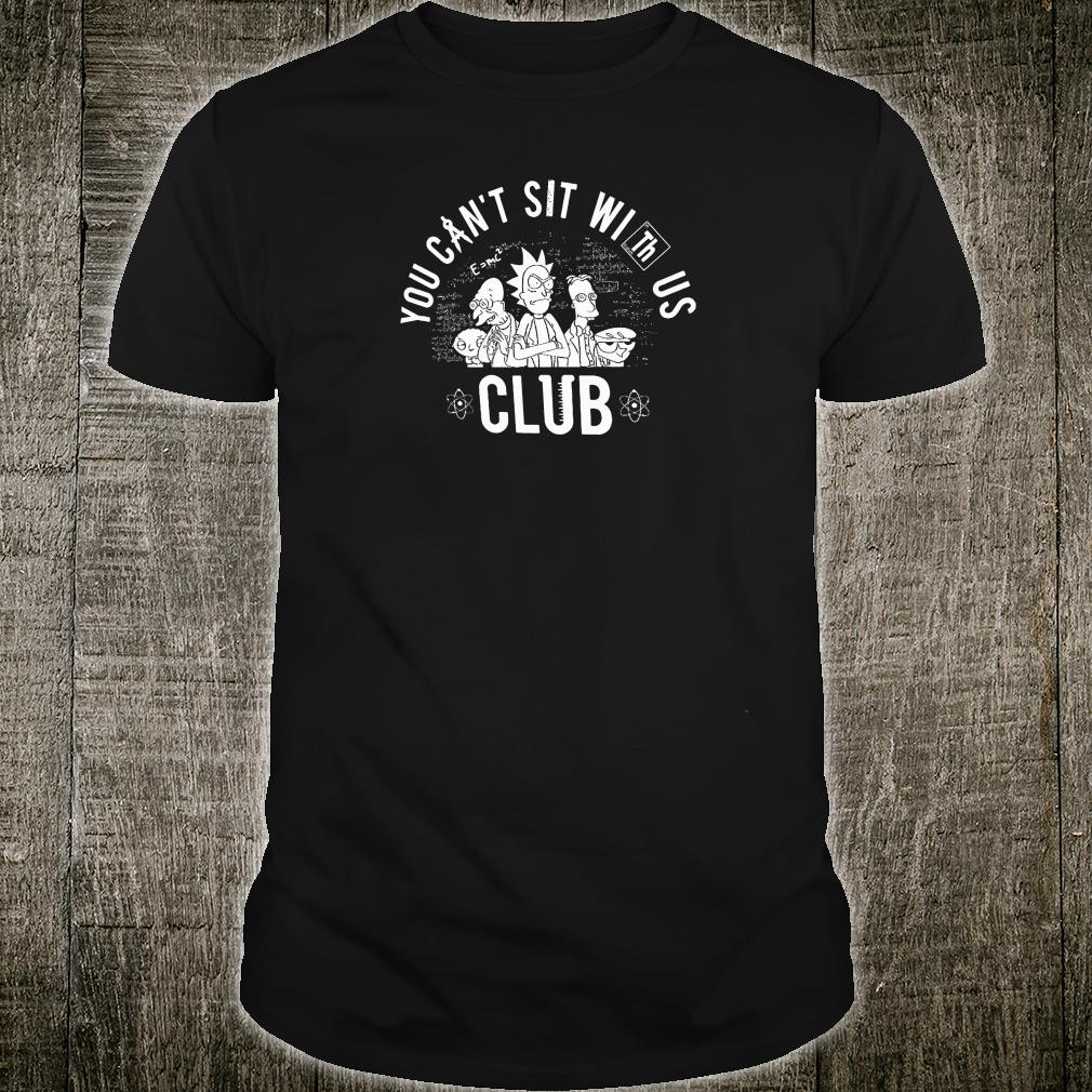 You can't sit with us club shirt